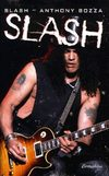 Slash - Anthony Bozza : Slash