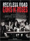 Marc Canter Reckless Road Guns n Roses